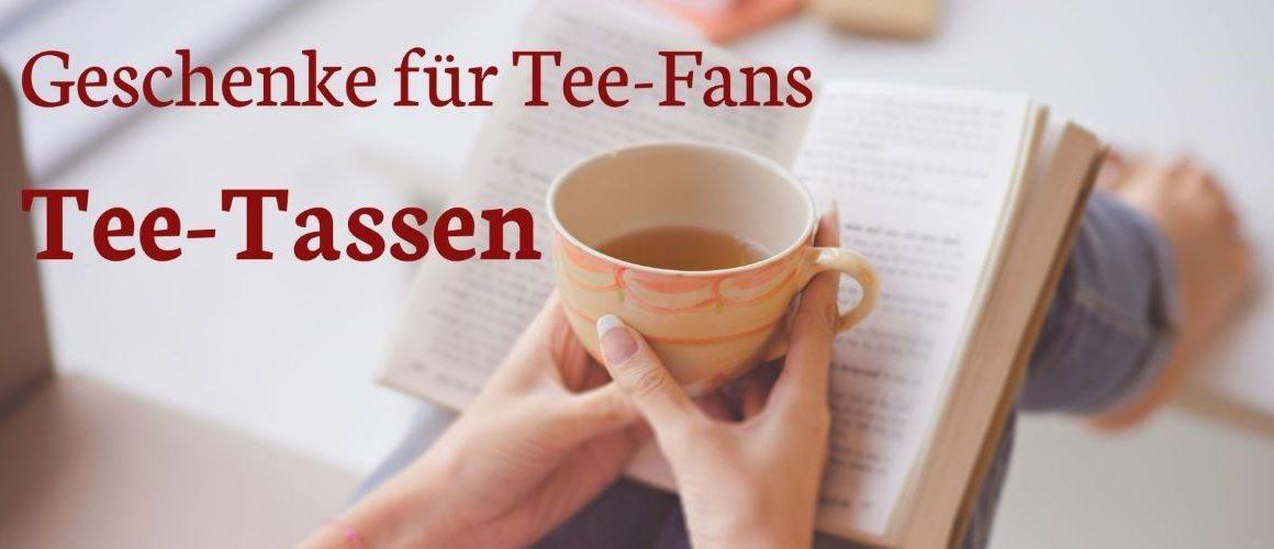 Geschenke für Tee-Fans Tee-Tassen