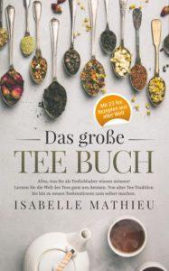 Das große Teebuch von Isabelle Mathieu